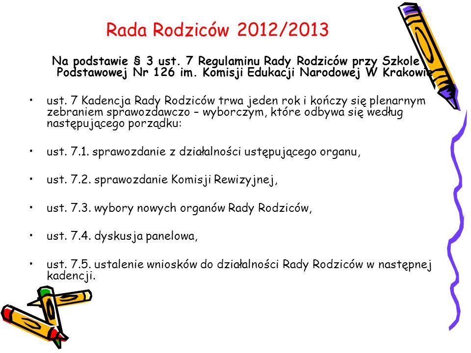 Rada Rodziców 2012/2013 Na podstawie § 3 ust.