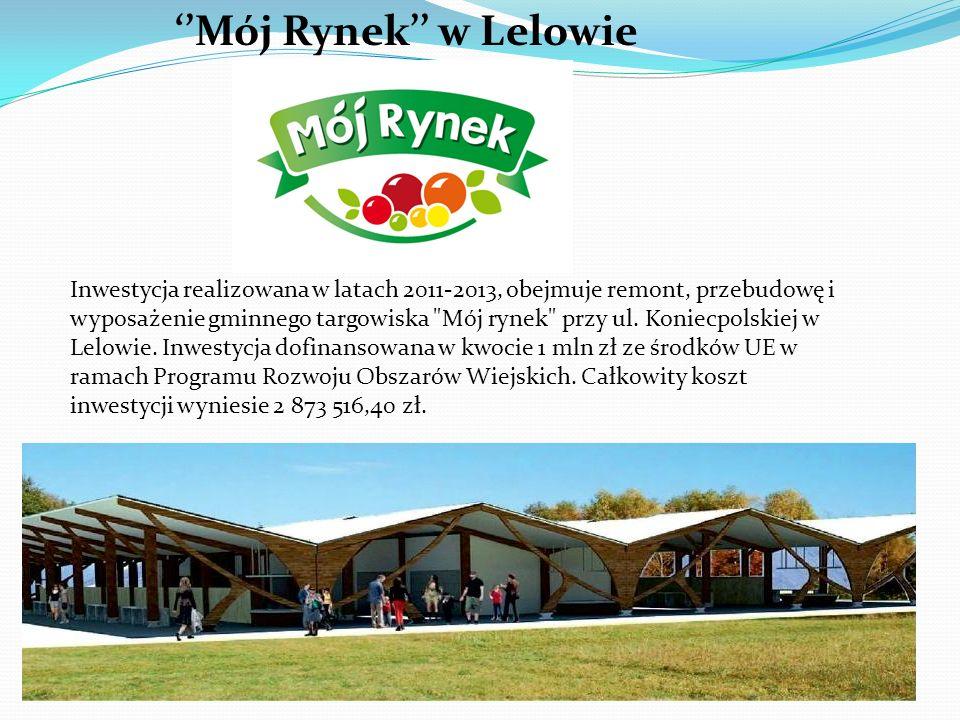 Inwestycja realizowana w latach 2011-2013, obejmuje remont, przebudowę i wyposażenie gminnego targowiska Mój rynek przy ul.