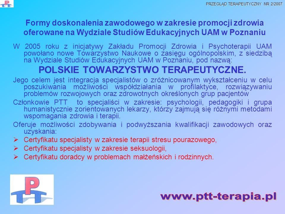 Formy doskonalenia zawodowego w zakresie promocji zdrowia oferowane na Wydziale Studiów Edukacyjnych UAM w Poznaniu W 2005 roku z inicjatywy Zakładu P