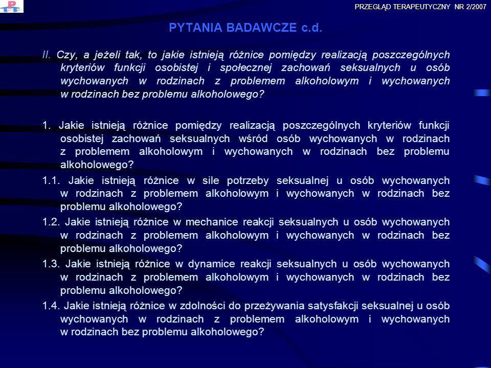 PYTANIA BADAWCZE c.d. II. Czy, a jeżeli tak, to jakie istnieją różnice pomiędzy realizacją poszczególnych kryteriów funkcji osobistej i społecznej zac