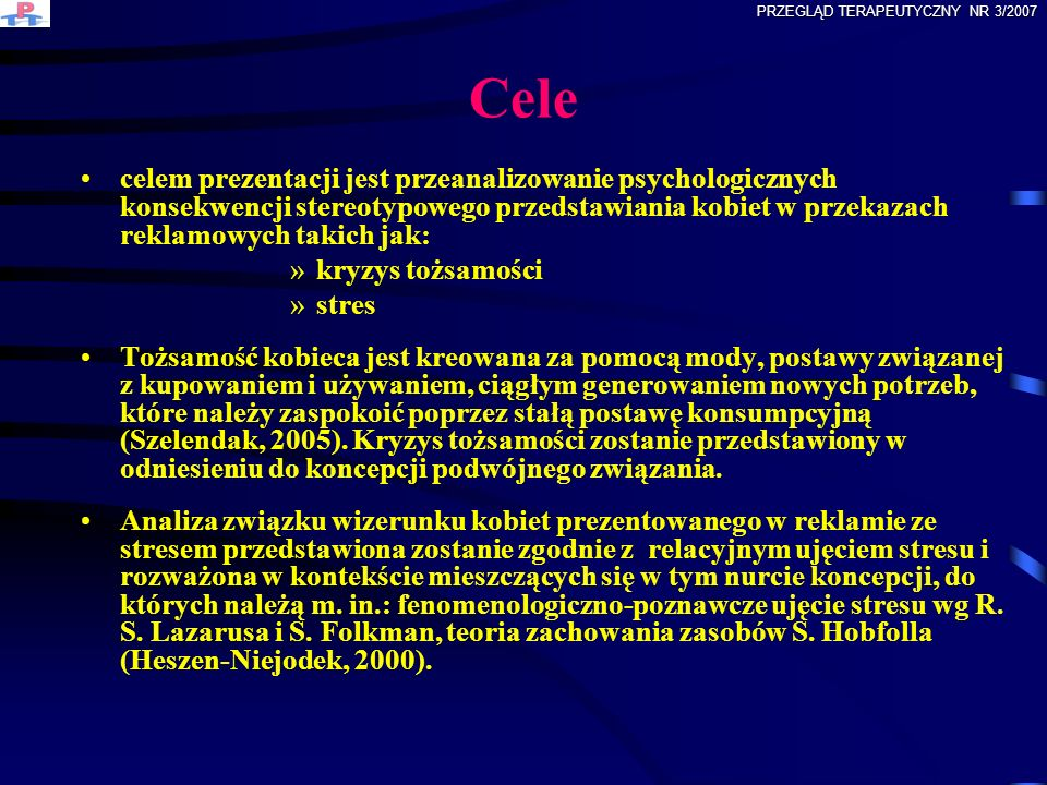 Reklama: ciąg komunikatów kodowanych w różnych formach zapisu przewaga kodu wizualnego, jako najmocniejszego, najbardziej angażującego, sugestywnego i metaforycznego przekaz ma charakter symboliczny PRZEGLĄD TERAPEUTYCZNY NR 3/2007