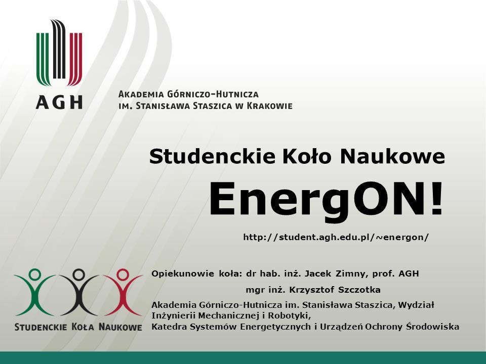Powstanie KN Energon Koło Naukowe Energon powstało poprzez przekształcenie pierwotnego KN Ekoenergetyki i Ochrony Środowiska, a dokonano tego początkiem listopada 2011r.