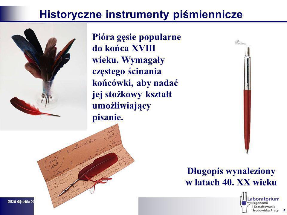 2014-05-16DC 8 stycznia 2001 r. 6 Historyczne instrumenty piśmiennicze Pióra gęsie popularne do końca XVIII wieku. Wymagały częstego ścinania końcówki