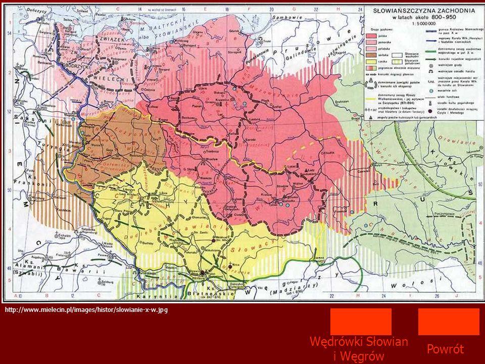 Powrót http://www.mielecin.pl/images/histor/slowianie-x-w.jpg Wędrówki Słowian i Węgrów