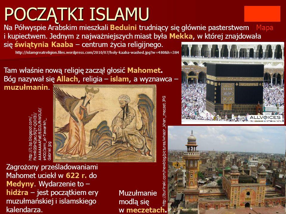 Nauki Mahometa spisano w świętej księdze – Koranie.
