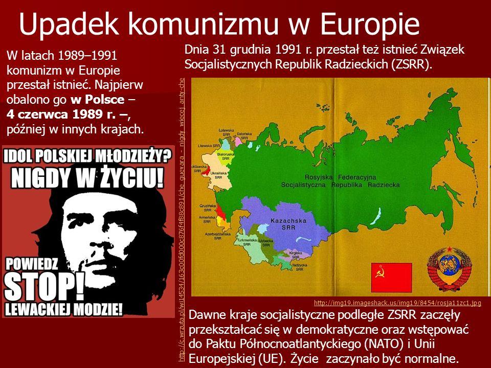 W latach 1989–1991 komunizm w Europie przestał istnieć. Najpierw obalono go w Polsce – 4 czerwca 1989 r. –, później w innych krajach. Upadek komunizmu