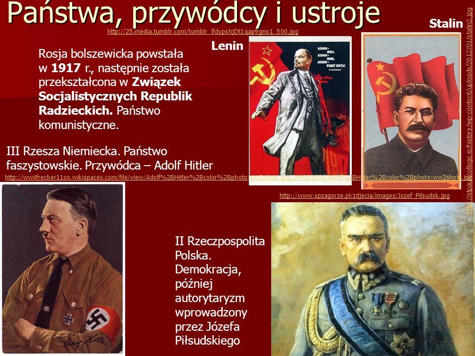 Państwa, przywódcy i ustroje Rosja bolszewicka powstała w 1917 r., następnie została przekształcona w Związek Socjalistycznych Republik Radzieckich. P