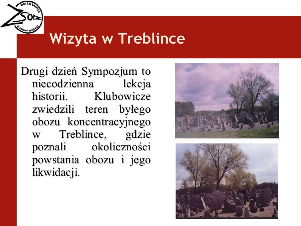 Wizyta w Treblince Drugi dzień Sympozjum to niecodzienna lekcja historii. Klubowicze zwiedzili teren byłego obozu koncentracyjnego w Treblince, gdzie