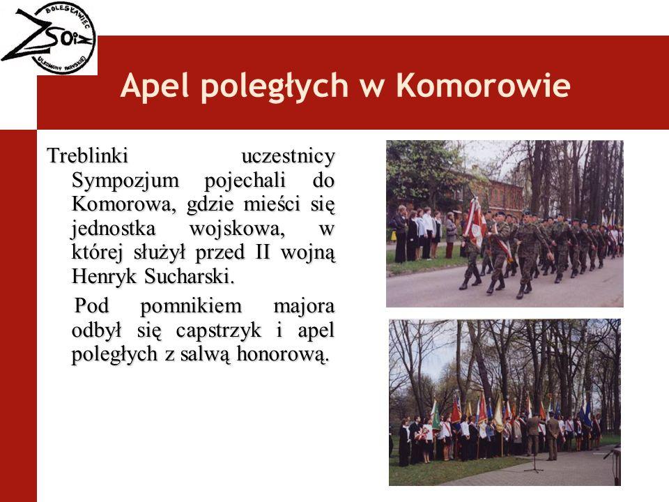 Apel poległych w Komorowie Treblinki uczestnicy Sympozjum pojechali do Komorowa, gdzie mieści się jednostka wojskowa, w której służył przed II wojną H