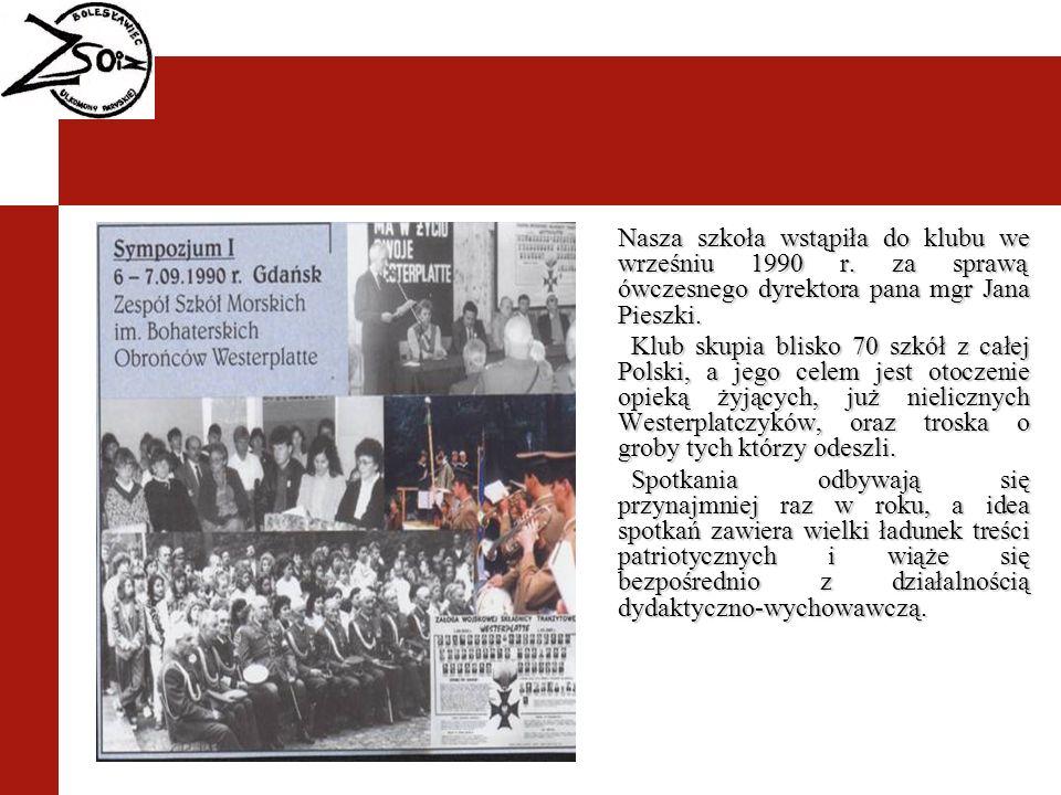Nasza szkoła wstąpiła do klubu we wrześniu 1990 r. za sprawą ówczesnego dyrektora pana mgr Jana Pieszki. Klub skupia blisko 70 szkół z całej Polski, a