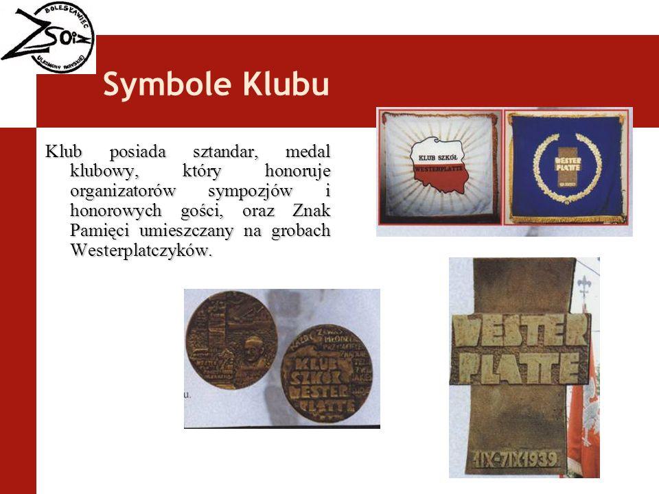 Symbole Klubu Klub posiada sztandar, medal klubowy, który honoruje organizatorów sympozjów i honorowych gości, oraz Znak Pamięci umieszczany na grobac