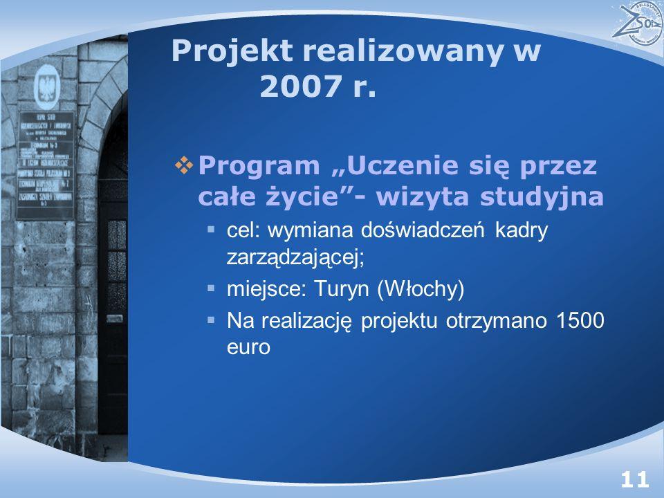 Projekt realizowany w 2007 r.