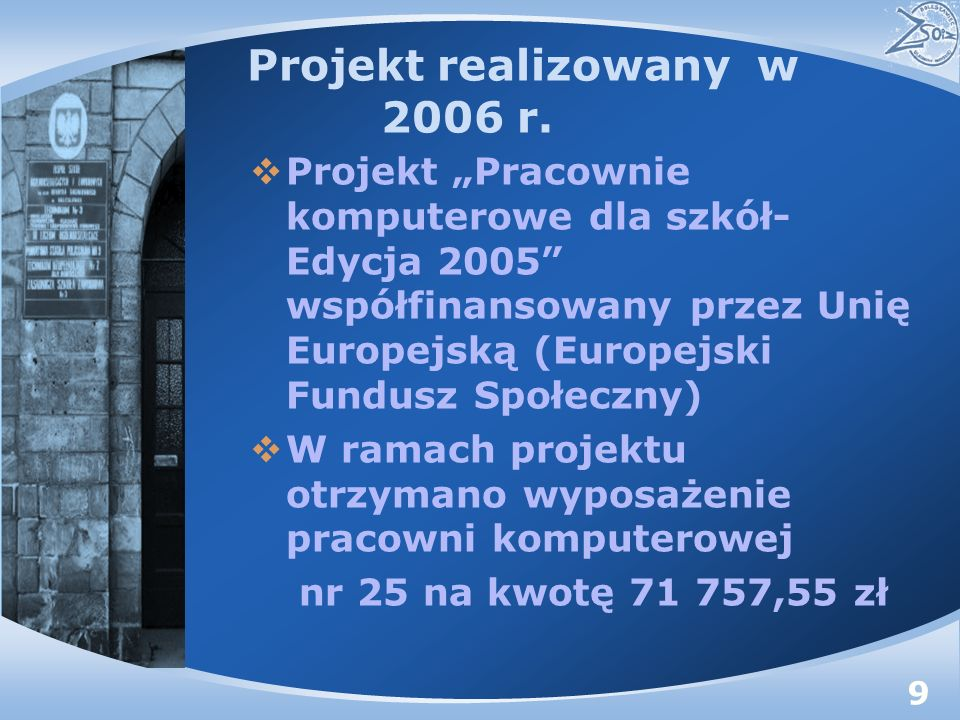 Projekt realizowany w 2006 r.