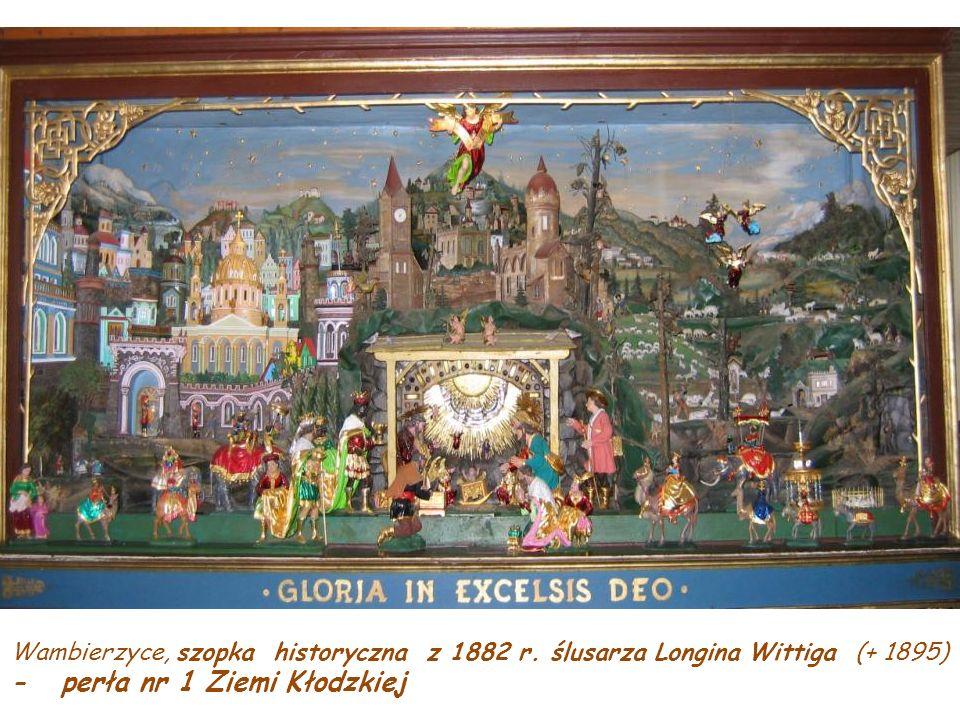 1584 – Kłodzko, ołomunieccy jezuici wznoszą pierwszą szopkę na ZIEMI KŁODZKIEJ. Z k. XVIII w. powstają pierwsze szopki ruchome – szczyt ludowej kultur
