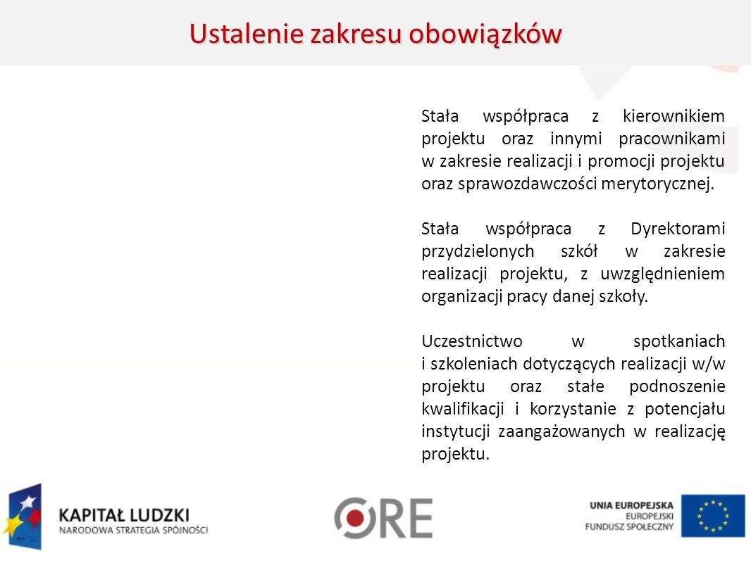 Stała współpraca z kierownikiem projektu oraz innymi pracownikami w zakresie realizacji i promocji projektu oraz sprawozdawczości merytorycznej.