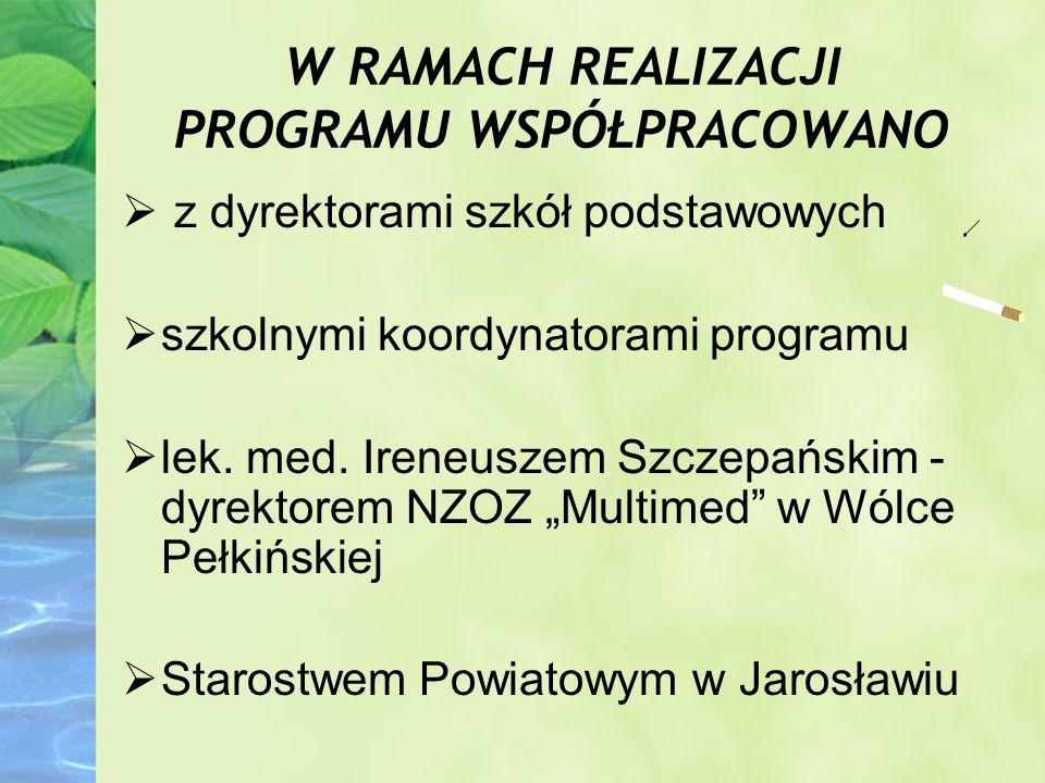 W RAMACH REALIZACJI PROGRAMU WSPÓŁPRACOWANO z dyrektorami szkół podstawowych szkolnymi koordynatorami programu lek. med. Ireneuszem Szczepańskim - dyr