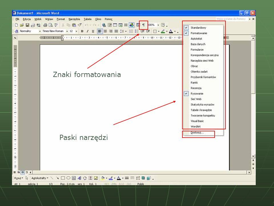 Znaki formatowania Paski narzędzi