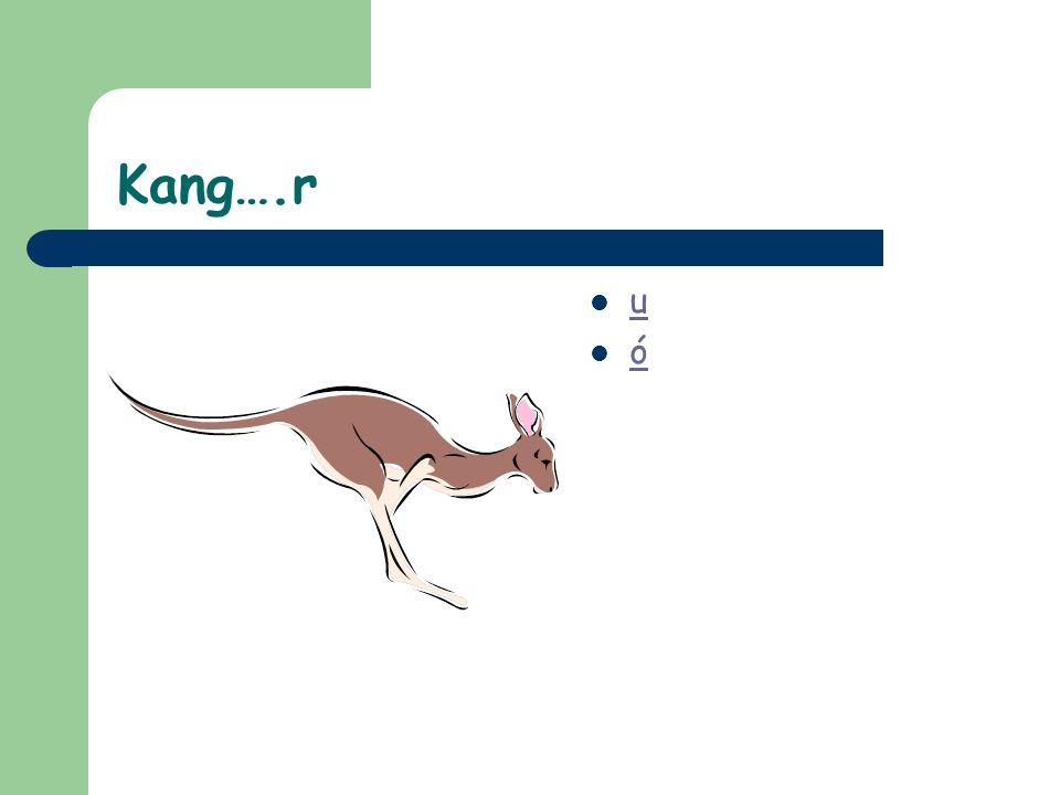Kang….r u ó