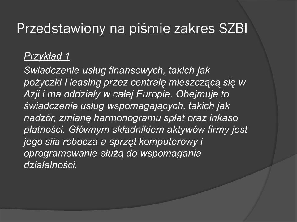 Przykład 2 definicji zakresu SZBI Zakres i granice stosowania SZBI w firmie XXX Firma XXX dla zapewnienia bezpieczeństwa informacji zdefiniowała zakres Systemu Zarządzania Bezpieczeństwem Informacji (SZBI) zgodnie z wymaganiami normy PN-EN ISO/IEC 27001, który obejmuje: lokalizację główną w Warszawie przy ul.