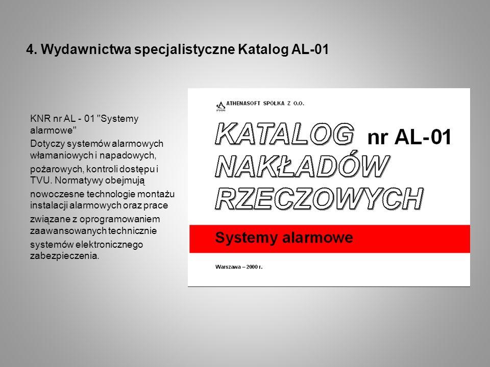 4. Wydawnictwa specjalistyczne Katalog AL-01 KNR nr AL - 01