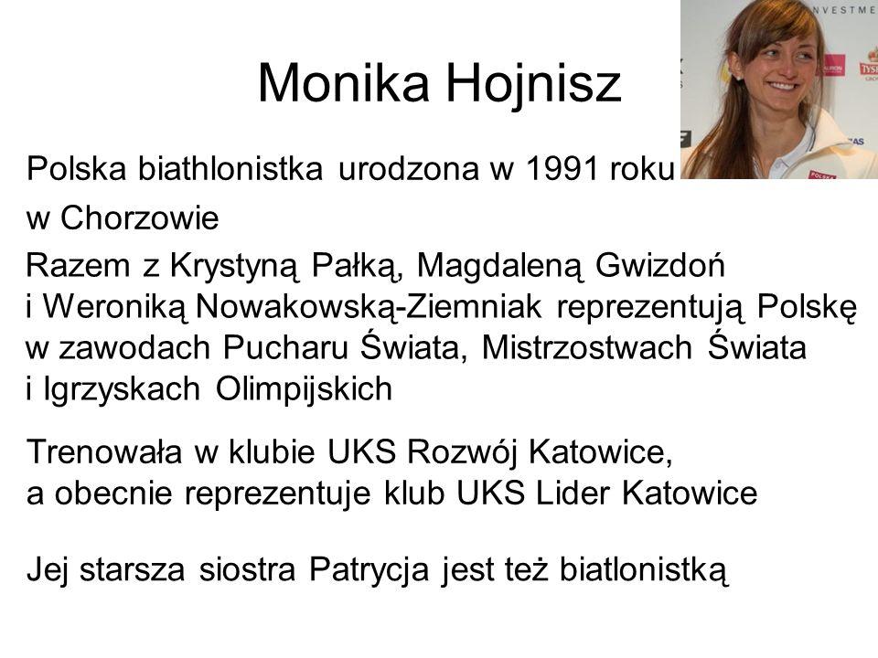 Polska biathlonistka urodzona w 1991 roku w Chorzowie Razem z Krystyną Pałką, Magdaleną Gwizdoń i Weroniką Nowakowską-Ziemniak reprezentują Polskę w z