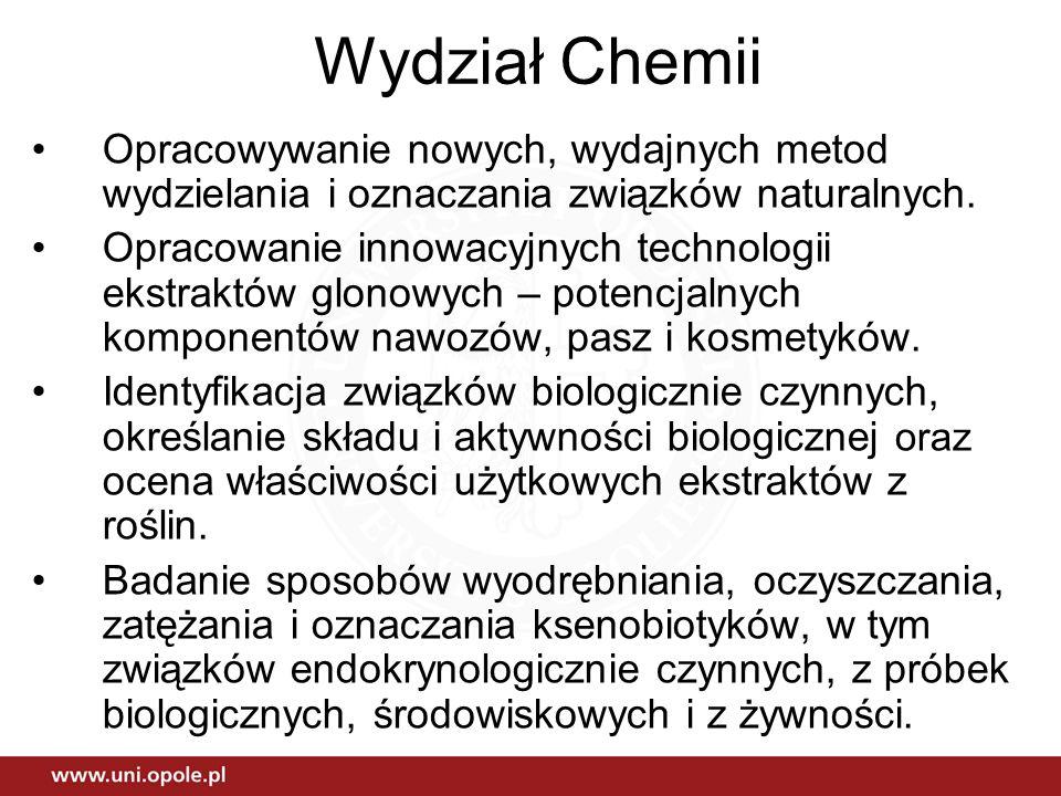 Wydział Chemii Opracowywanie nowych, wydajnych metod wydzielania i oznaczania związków naturalnych.