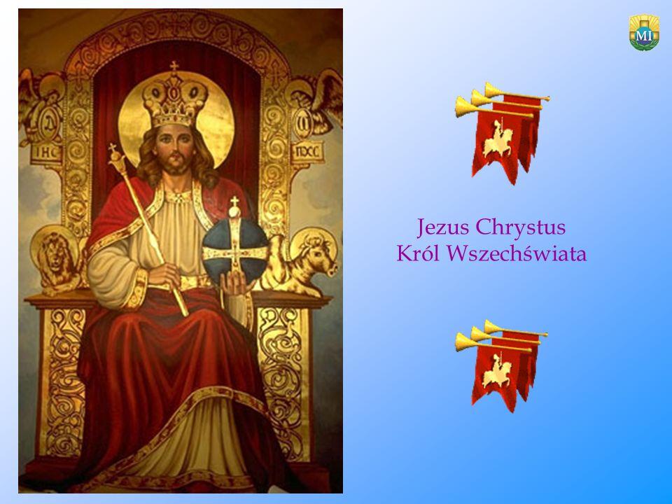 Jezus Chrystus Król Wszechświata