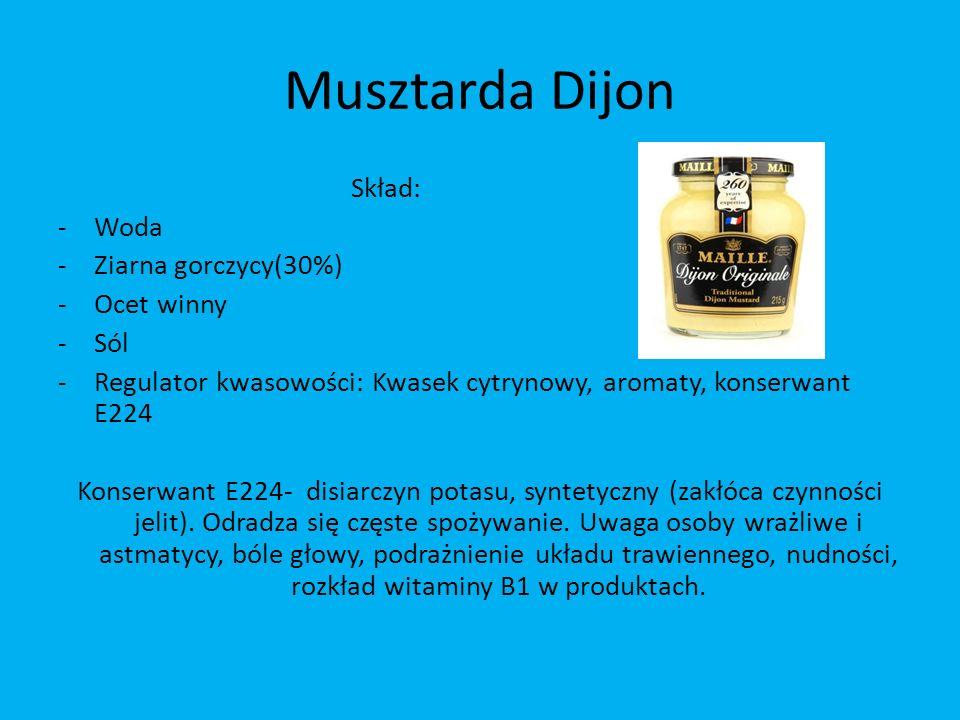 Musztarda Dijon Skład: -Woda -Ziarna gorczycy(30%) -Ocet winny -Sól -Regulator kwasowości: Kwasek cytrynowy, aromaty, konserwant E224 Konserwant E224-