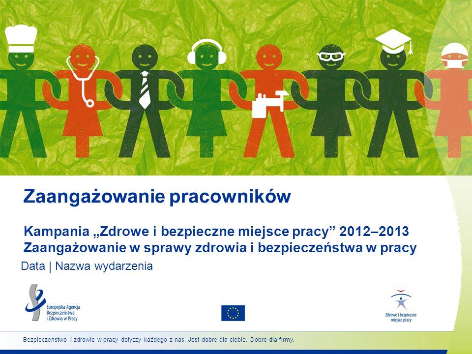 12 www.healthy-workplaces.eu Mechanizmy zaangażowania (1) Zaangażowanie musi być systematyczne, konsekwentne i planowe.