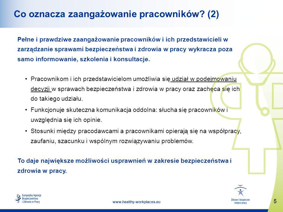 6 www.healthy-workplaces.eu Dwustronny proces Zaangażowanie pracowników w sprawy bezpieczeństwa i zdrowia w pracy to po prostu dwustronny proces, w ramach którego pracodawca i jego pracownicy/przedstawiciele jego pracowników: rozmawiają ze sobą dzielą się swoimi obawami zgłaszają problemy i razem je rozwiązują dążą do wymiany poglądów i informacji w odpowiednim czasie omawiają istotne kwestie biorą pod uwagę zdanie każdej zainteresowanej osoby wspólnie podejmują decyzje