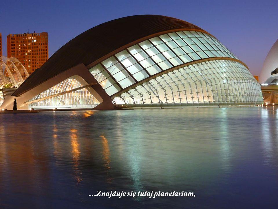 4. L Hemisfèric – to konstrukcja architektoniczna o łącznej powierzchni całkowitej 13.000 m².