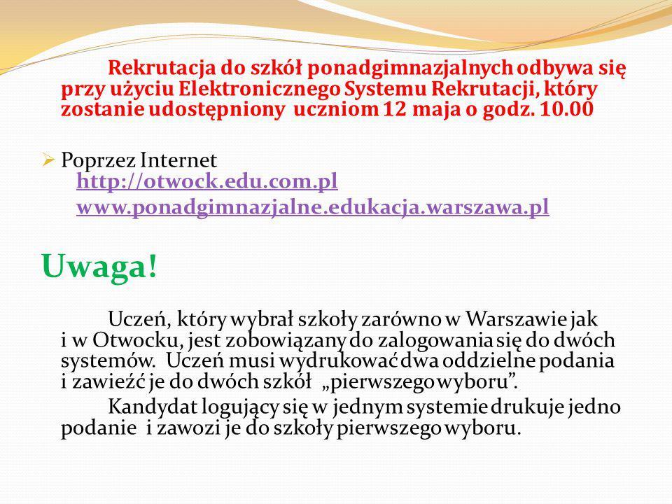 Rekrutacja do szkół ponadgimnazjalnych odbywa się przy użyciu Elektronicznego Systemu Rekrutacji, który zostanie udostępniony uczniom 12 maja o godz.