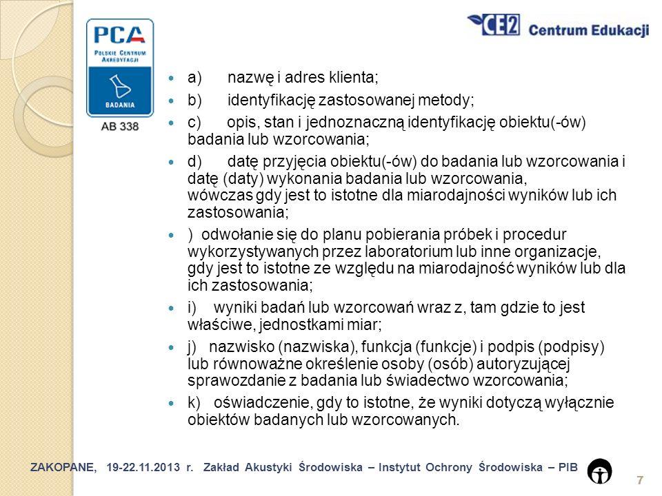 ZAKOPANE, 19-22.11.2013 r.Zakład Akustyki Środowiska – Instytut Ochrony Środowiska – PIB 28 5.6.