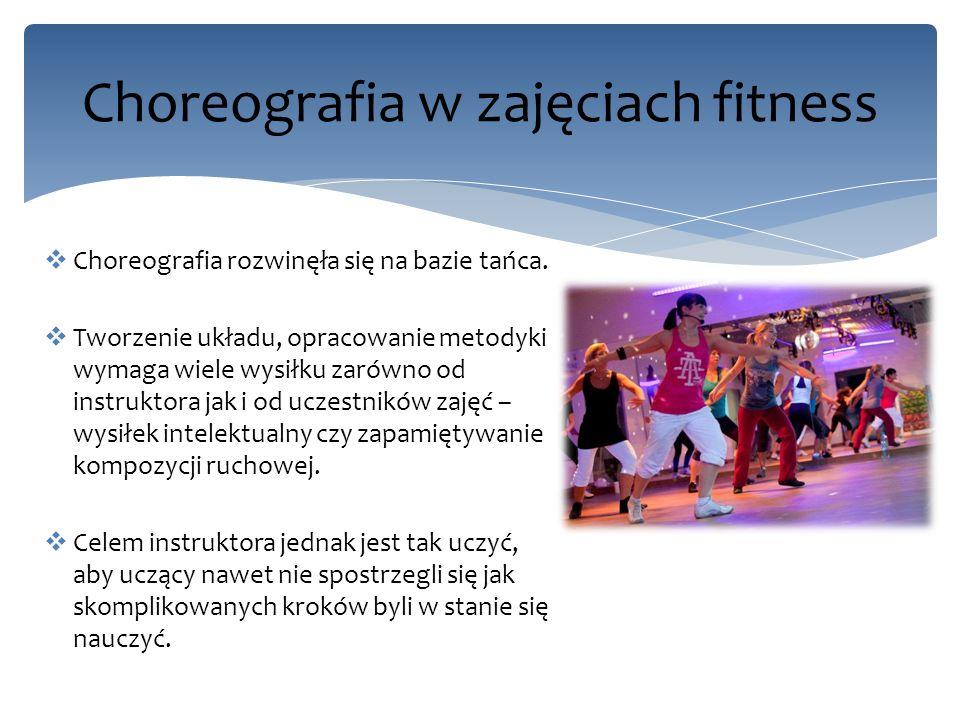 Korzyści stosowania choreografii na zajęciach: Zwiększa atrakcyjność zajęć.