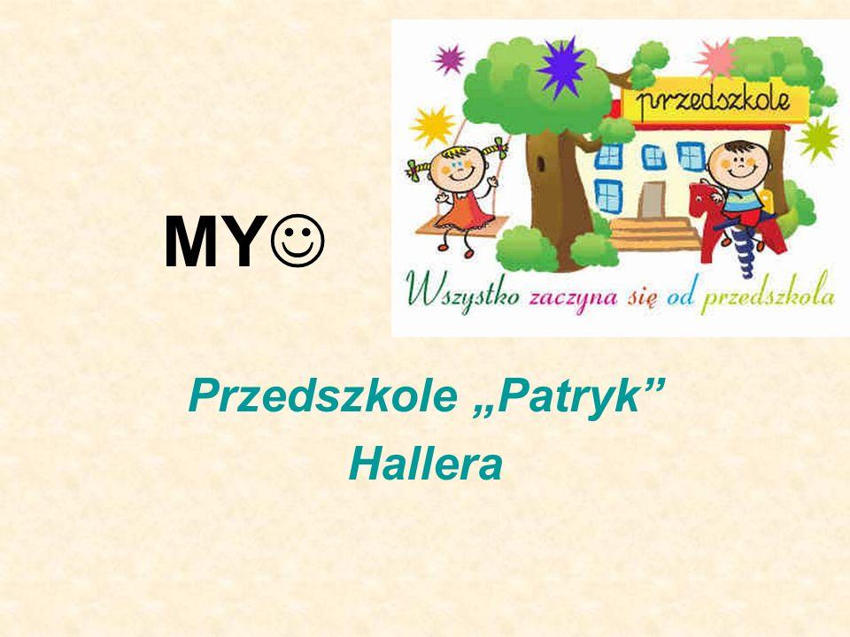 MY Przedszkole Patryk Hallera