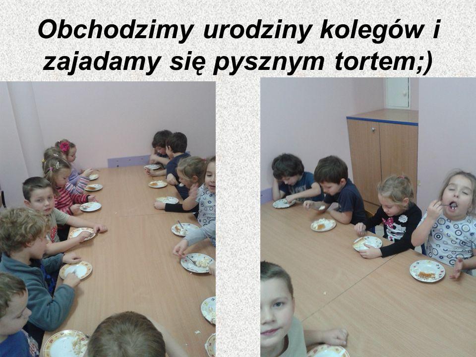 Obchodzimy urodziny kolegów i zajadamy się pysznym tortem;)