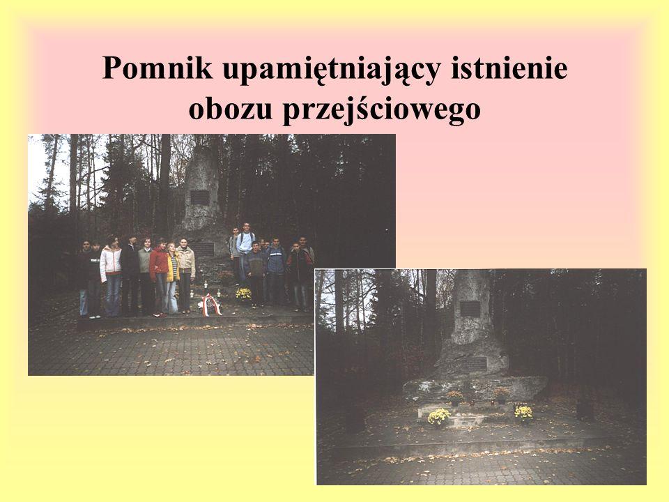 Pomnik upamiętniający istnienie obozu przejściowego