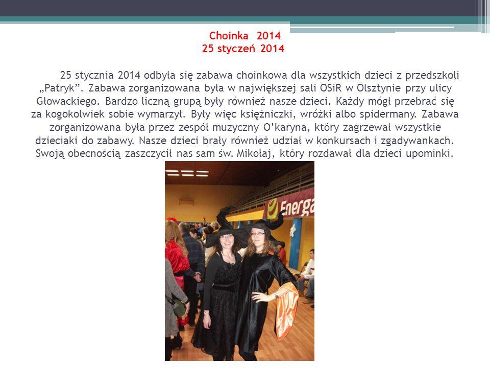 Choinka 2014 25 styczeń 2014 25 stycznia 2014 odbyła się zabawa choinkowa dla wszystkich dzieci z przedszkoli Patryk. Zabawa zorganizowana była w najw