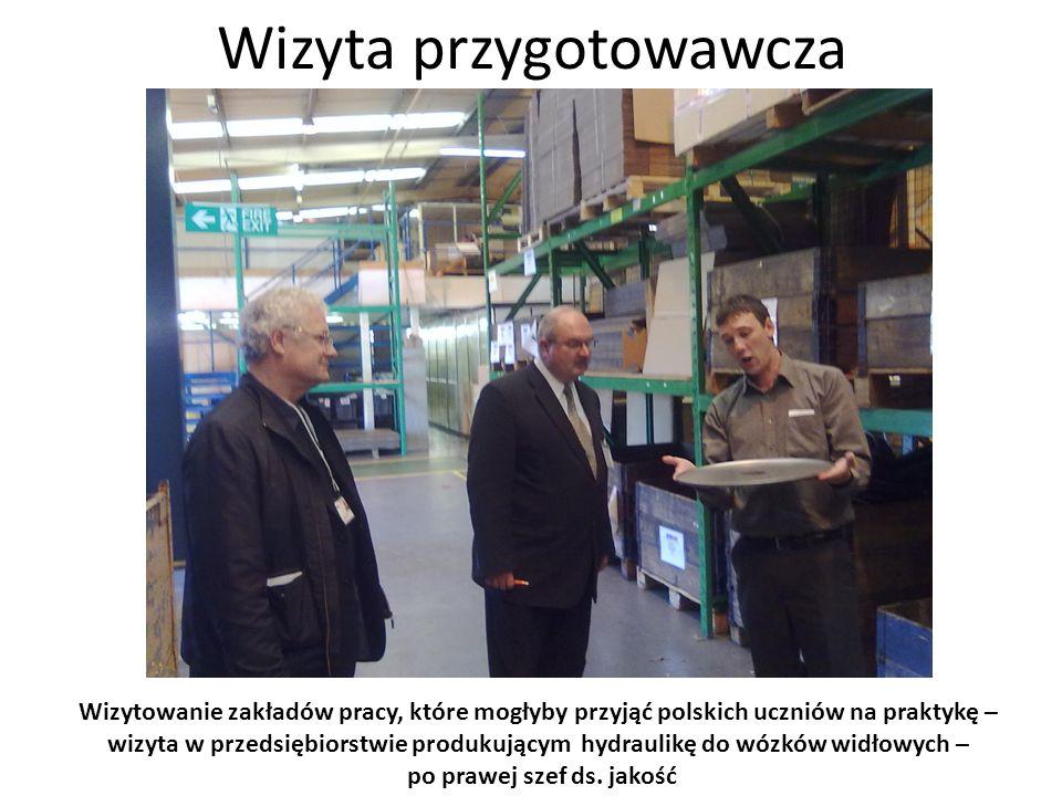 Wizyta przygotowawcza Wizytowanie zakładów pracy, które mogłyby przyjąć polskich uczniów na praktykę – Praca nie musi być smutna