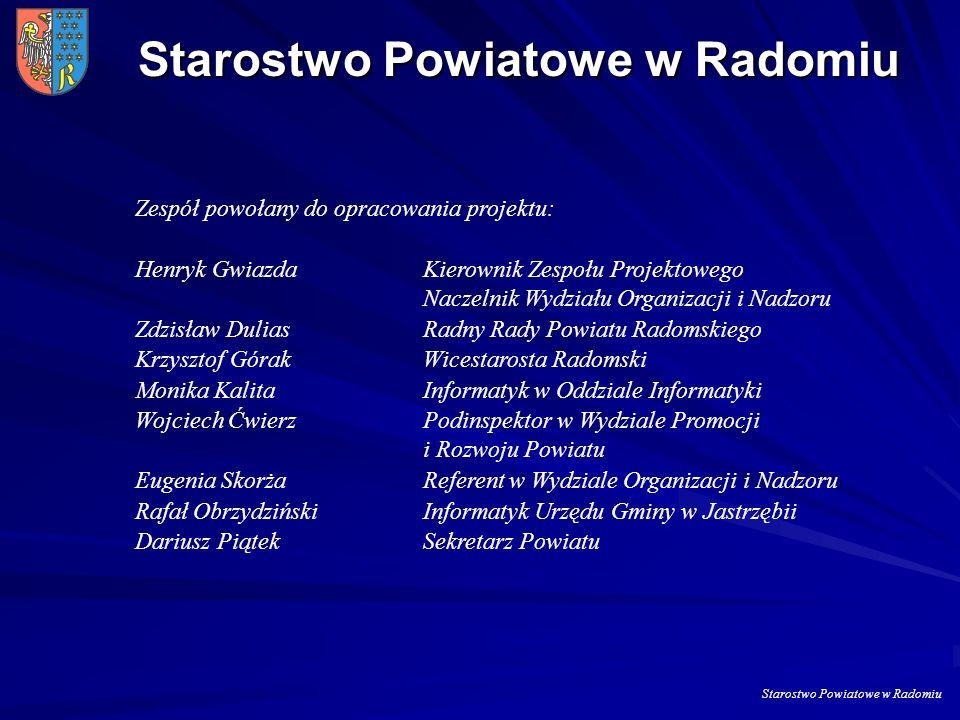 Starostwo Powiatowe w Radomiu Opracowanie systemu e-obsługi interesanta w Starostwie Powiatowym w Radomiu Opracowanie systemu e-obsługi interesanta je