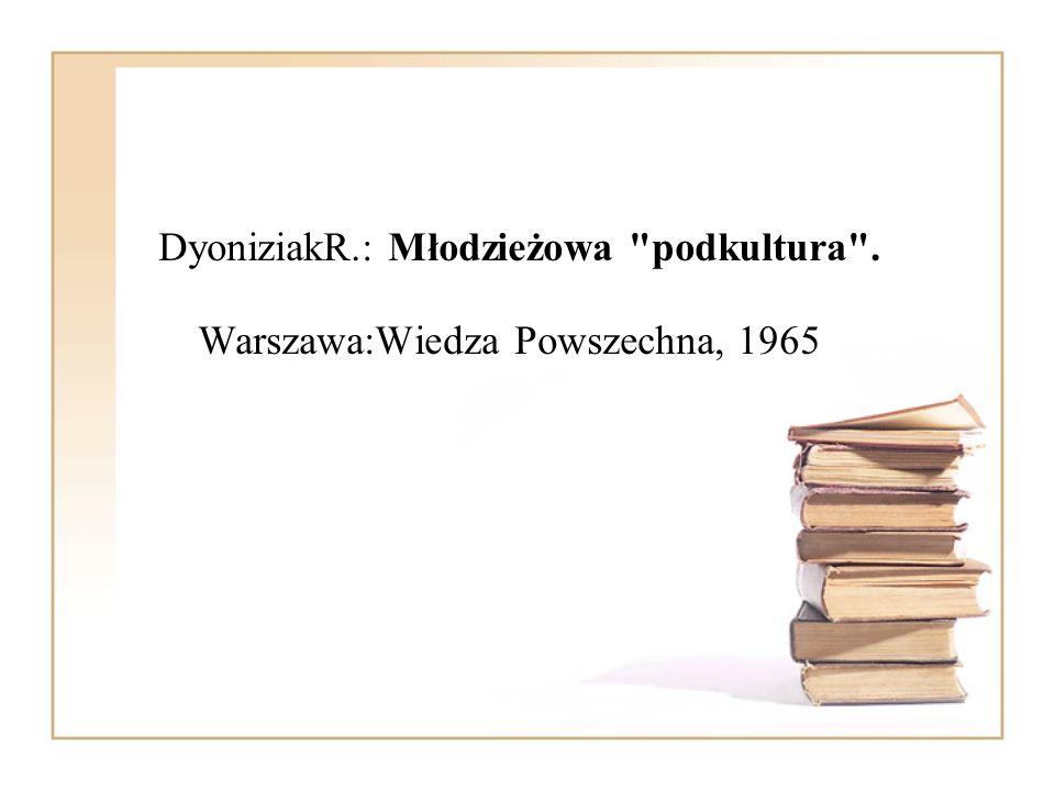 DyoniziakR.: Młodzieżowa