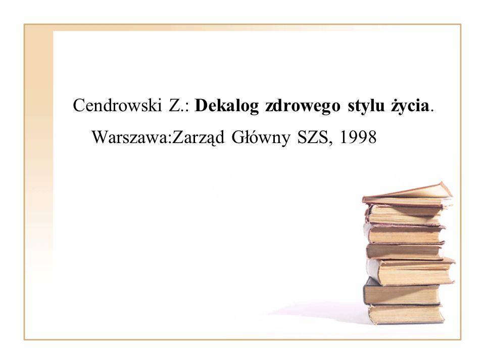 Przetacznikowa M.: Psychologia wychowawcza, społeczna i kliniczna.Warszawa:WSiP, 1977