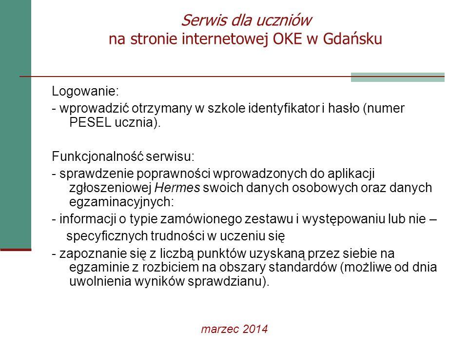 Serwis dla uczniów na stronie internetowej OKE w Gdańsku Logowanie: - wprowadzić otrzymany w szkole identyfikator i hasło (numer PESEL ucznia). Funkcj