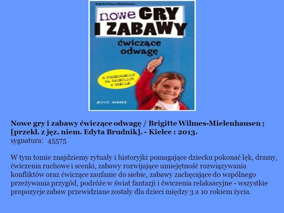 Gry i zabawy we wczesnej interwencji : ćwiczenia dla dzieci z zaburzeniami ze spektrum autyzmu i przetwarzania sensorycznego / Barbara Sher ; tł.