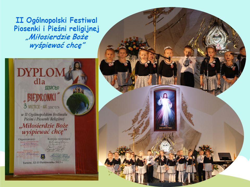 II Ogólnopolski Festiwal Piosenki i Pieśni religijnej Miłosierdzie Boże wyśpiewać chcę