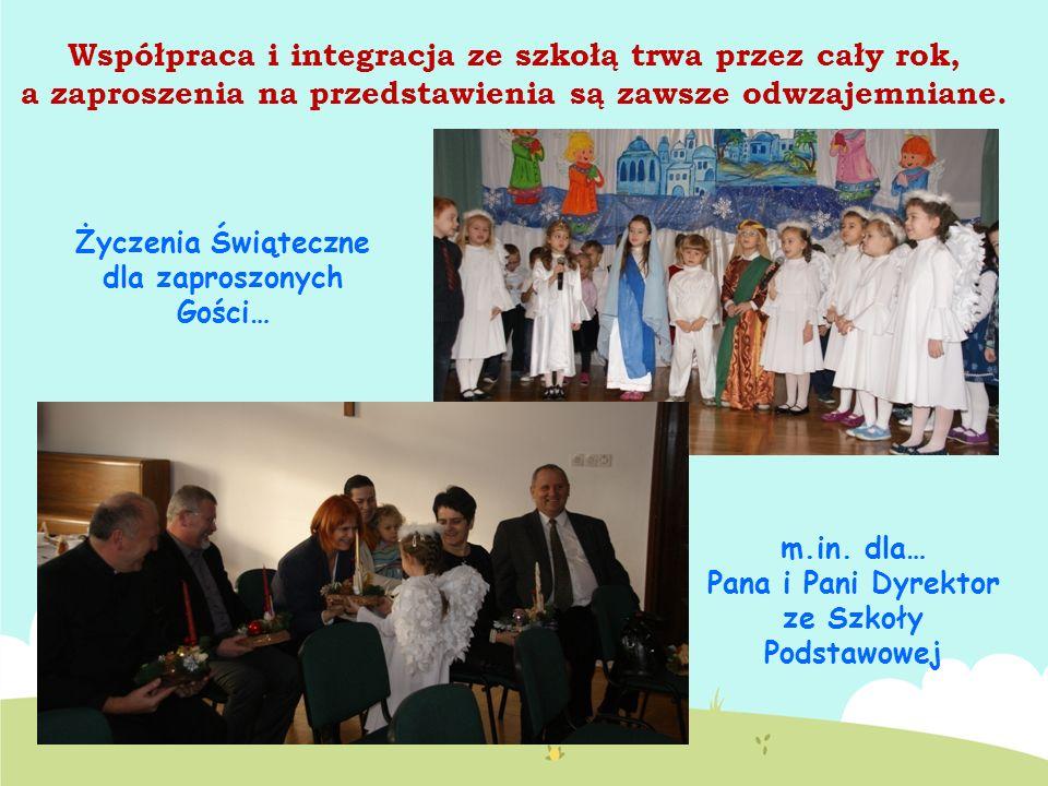 Współpraca i integracja ze szkołą trwa przez cały rok, a zaproszenia na przedstawienia są zawsze odwzajemniane. Życzenia Świąteczne dla zaproszonych G