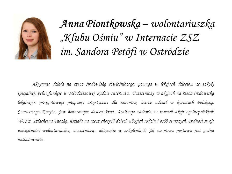 Anna Piontkowska – wolontariuszka Klubu Ośmiu w Internacie ZSZ im.