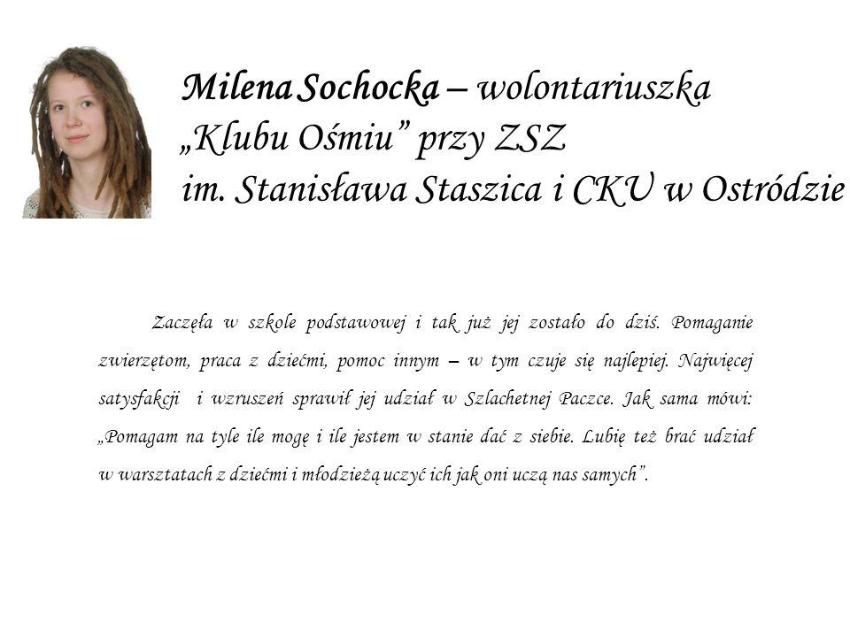Milena Sochocka – wolontariuszka Klubu Ośmiu przy ZSZ im.