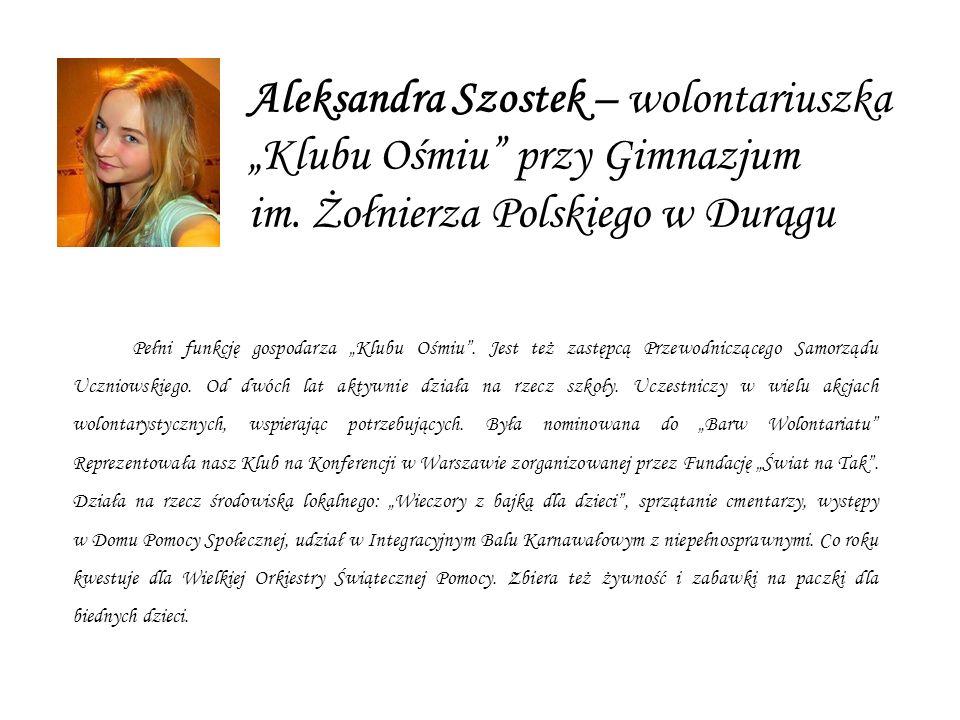 Aleksandra Szostek – wolontariuszka Klubu Ośmiu przy Gimnazjum im.
