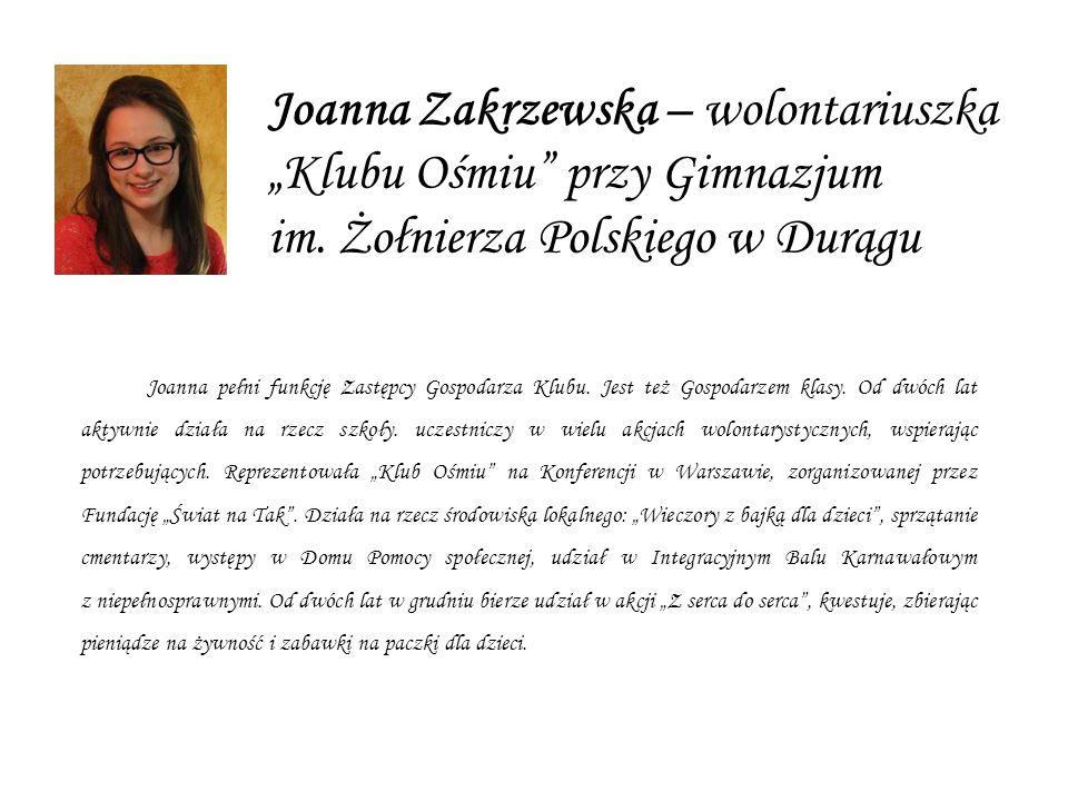 Joanna Zakrzewska – wolontariuszka Klubu Ośmiu przy Gimnazjum im.